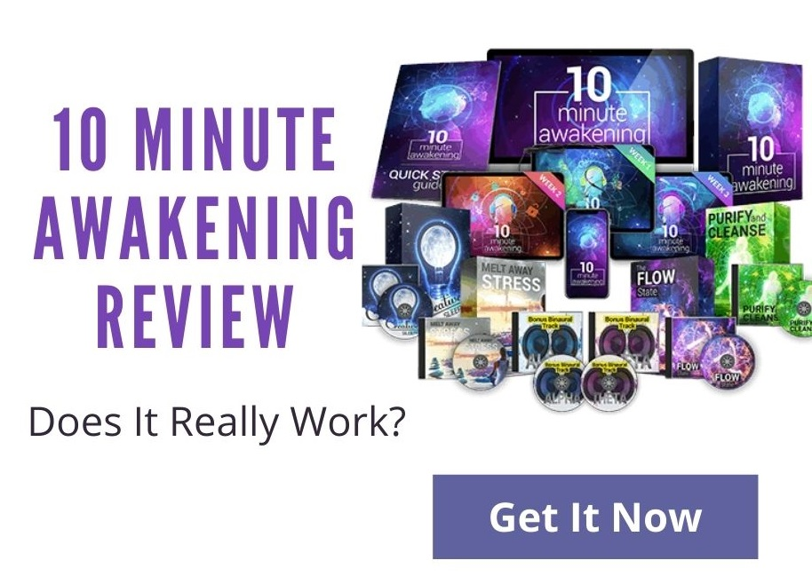 10 Minute Awakening Review - Does It Really Work